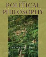 Political Philosophy : The Essential Texts - Steven M. Cahn