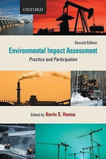 Environmental Impact Assessment : Practice and Participation - Kevin Hanna