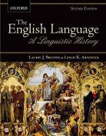 The English Language : A Linguistic History - Laurel J. Brinton