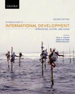 Introduction to International Development : Approaches, Actors, and Issues : 2nd Edition