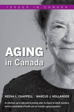 Aging in Canada : Challenges & Prevention Efforts - Neena L. Chappell