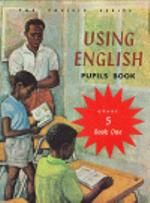 Using English Pupils Book 1 : Grade 5 Reader : The Pacific Series - Oxford University Press