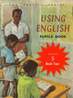 Using English Pupils Book 2 : Grade 5 Reader : The Pacific Series - Oxford University Press