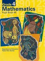 G4 Mathematics Pupil Bk 4b Bkseller Ed : PNG Community Maths Program - Pat Lilburn
