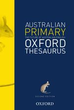 Oxford The Australian Primary Thesaurus - Anne Knight