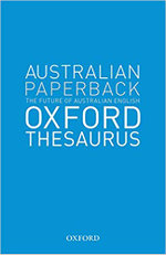 The Australian Oxford Paperback Thesaurus - Anne Knight