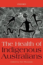 The Health of Indigenous Australians - Neil Thomson