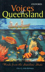 Voices of Queensland : Words from the Sunshine State