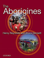 The Aborigines - Henry Reynolds
