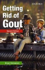 Getting Rid of Gout - Bryan Emmerson