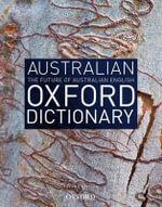 Australian Oxford Dictionary - Bruce Moore