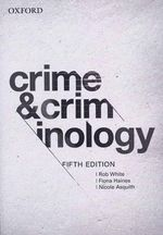 Crime and Criminology - Rob White