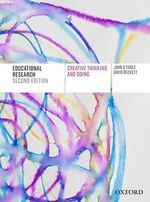 Educational Research : Creative Thinking and Doing : 2nd Edition - John O'Toole