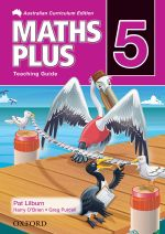 Maths Plus 5 : Teaching Guide - Australian Curriculum - Harry O'Brien