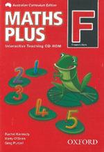 Maths Plus Australian Curriculum Edition Interactive Teaching CD-Rom F : Maths Plus Australian Curriculum Edition - Harry O'Brien