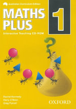 Maths Plus Australian Curriculum Edition Interactive Teaching CD-ROM 1 : Maths Plus Australian Curriculum Edition - Harry O'Brien