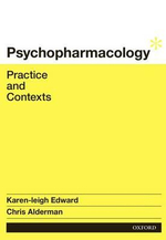 Psychopharmacology : Practice and Contexts - Karen-Leigh Edward