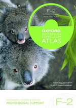 Oxford Australian Curriculum Atlas Years F-2 Professional Support - Oxford Author