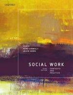 Social Work : Contexts and Practice - Marie Connolly