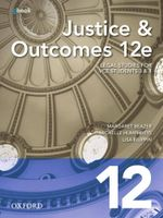Justice and Outcomes VCE Units 3 & 4  : Student Book + Obook (12th Edition) - Margaret Beazer