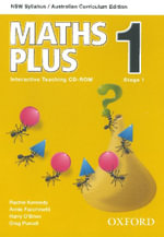 Maths Plus NSW Australian Curriculum Edition Interactive Teaching CD-ROM 1 : Maths Plus NSW Syllabus AC Edition - Harry O'Brien