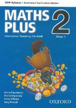 Maths Plus NSW Australian Curriculum Edition Interactive Teaching CD-Rom 2 : Maths Plus NSW Syllabus AC Edition - Harry O'Brien