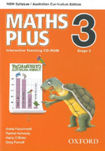 Maths Plus NSW Australian Curriculum Edition Interactive Teaching CD-Rom 3 : Maths Plus NSW Syllabus AC Edition - Harry O'Brien