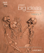 Oxford Big Ideas History 7 Australian Curriculum Student Book + Obk/as MULTI : VELS Edition - Maggy Saldais