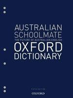 Australian Schoolmate Oxford Dictionary