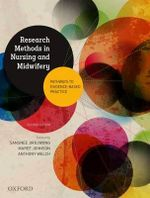 Research Methods in Nursing and Midwifery: Pathways to Evidence-Based : Practice