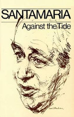 Against the Tide - B. A. Santamaria