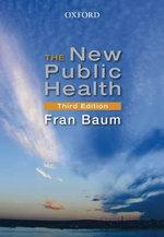 The New Public Health - Frances Baum