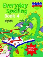 Everyday Spelling : Book 4 : Everyday Spelling - Lord Brown