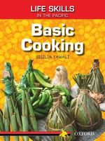 Basic Cooking : Basic Cooking - Sisilia Tawali