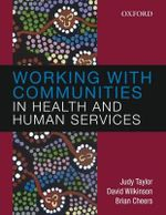 Working with Communities in Health and Human Services - Judy Taylor