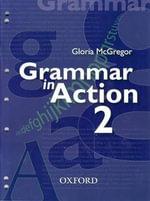 The Grammar in Action : Book 2 : Grammar in Action - Gloria McGregor