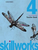 Skillworks! - Teacher Book 4 : Skillworks! - Amanda Ford