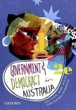 Government and Democracy in Australia : Oxford Paperback Reference - Ian Cook