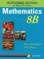 Mathematics for Papua New Guinea Grade 8 Book 8b Outcomes Edition - Sue Gunningham