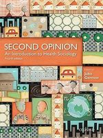 Second Opinion : An Introduction to Health Sociology