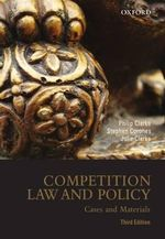 Competition Law and Policy : Cases and Materials - Philip Clarke