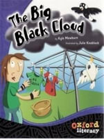 The Big Black Cloud Guided reading pack : Oxford Literacy - KYLE MEWBURN