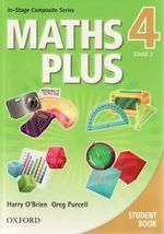 Maths Plus 4 Stage 2 for NSW  : Student Book - Australian Curriculum - Harry O'Brien