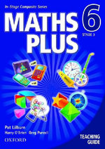 Maths Plus Year 6 : Teaching Guide - Pat Lilburn
