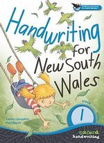 Oxford Handwriting NSW Year 1 : Track, Trace, Copy - Lesley Ljungdahl