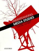 Understanding Media Studies - Tony Schirato