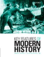 Key Features of Modern History - Bruce Dennett