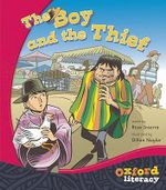 The Boy and the Thief : Oxford Literacy - Rose Inserra