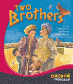 Two Brothers : Oxford Literacy Guided Reading - Claire Saxby