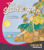 The Sunflower : Oxford Literacy - Liz Flaherty